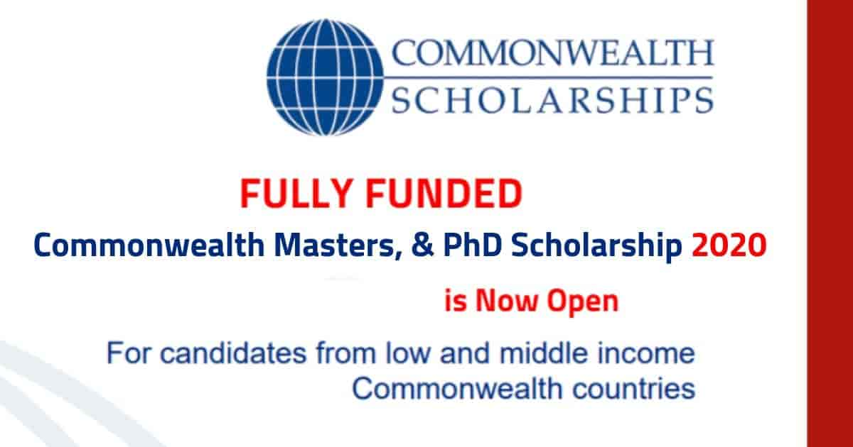 Commonwealth Scholarship in UK 2020 For Masters & PhD (Fully