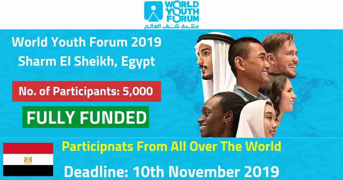 World Youth Forum 2019 in Sharm El Sheikh, Egypt (Fully Funded)