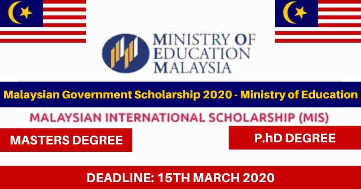 Malaysian International Scholarship 2020 Ministry Of Education Opportunities Corners