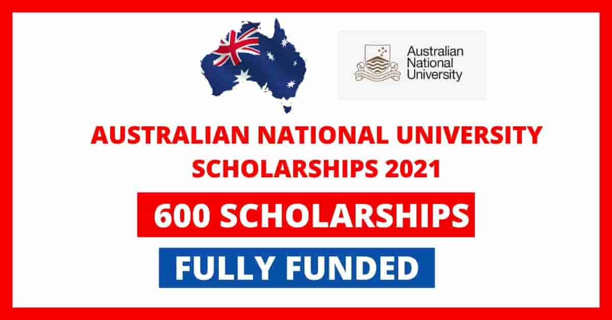 600 Australian National University Scholarships 2021 ...