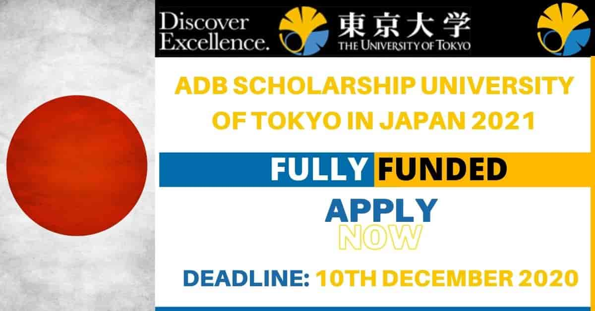 ADB Scholarship University of Tokyo 2021   Fully Funded   Opportunities Corners