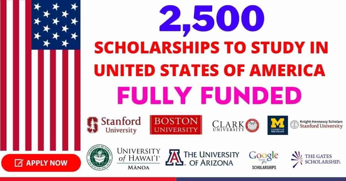 2,500 Scholarships to Study in USA 2021   Fully Funded ...